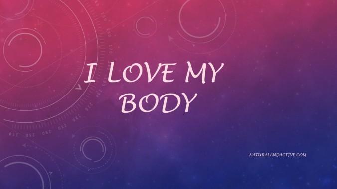 I love my body